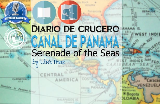 crucero canal de panama Serenade of the seas