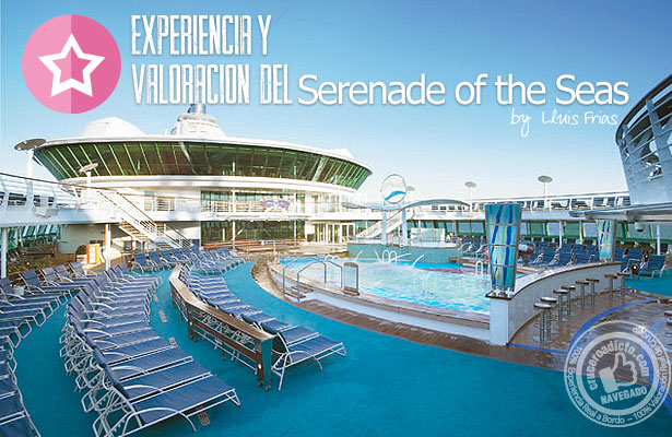 valoracion serenade of the seas