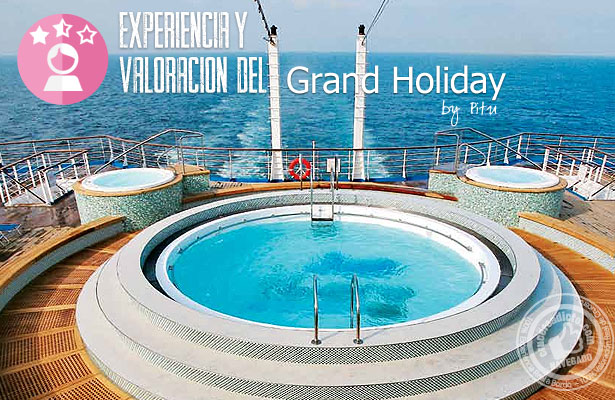 valoracion grand holiday pitu