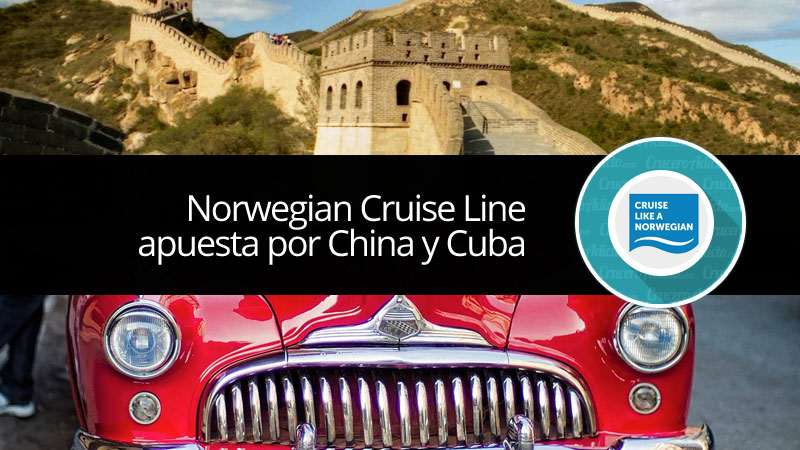 Norwegian Cruise LineCuba y China