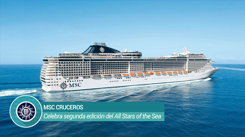 All Stars of the Sea de MSC Cruceros Así transcurrió la segunda edición del All Stars of the Sea de MSC Cruceros - CruceroAdicto.com