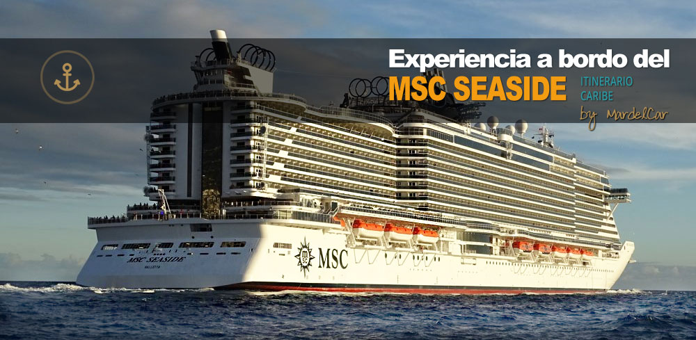 msc seaside review Experiencias a bordo del MSC Seaview - CruceroAdicto.com